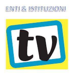 TV ENTI E ISTITUZIONI